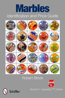 Marbles Identification and Price Guide By Block, Robert