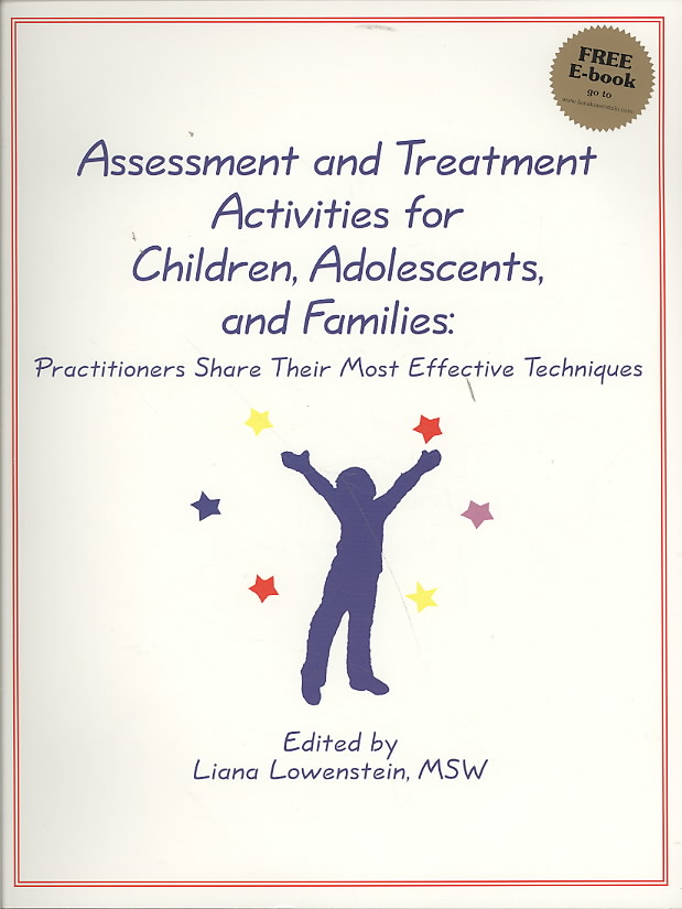 Assessment and Treatment Activities for Children, Adolescents, and Families By Lowenstein, Liana (EDT)
