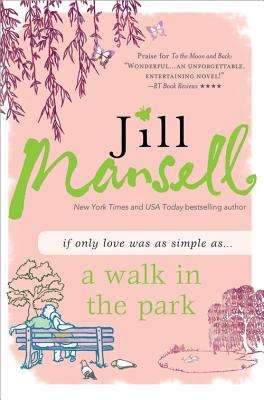 A Walk in the Park By Mansell, Jill